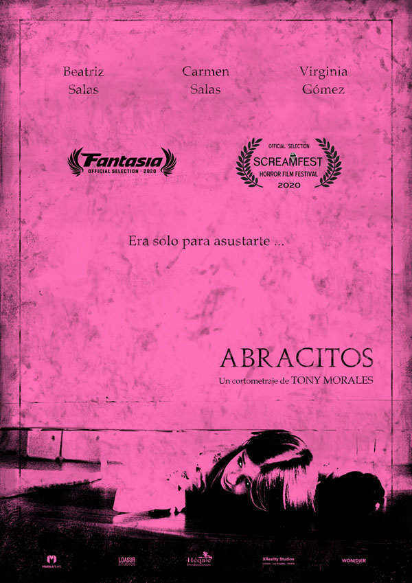 Abracitos Tony Morales Director Cine Screamfest Fantasia